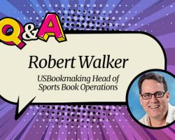 "USBookmaking Head of Sportsbooks Robert Walker: ""We Did Not Anticipate the Scorched Earth Acquisition Stance Platforms Would Adopt"""